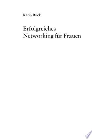 Download Erfolgreiches Networking für Frauen Free Books - Dlebooks.net