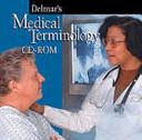 Delmar s Medical Terminology Individual Version