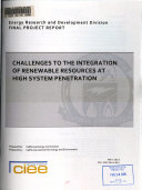 Challenges to the Integration of Renewable Resources at High System Penetration