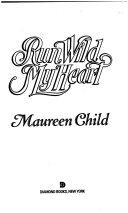 Run Wild My Heart Book