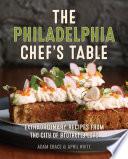 The Philadelphia Chef s Table
