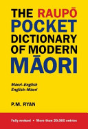 The Raup   pocket dictionary of modern M  ori