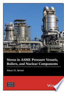 Stress in ASME Pressure Vessels  Boilers  and Nuclear Components