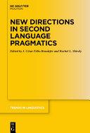 New Directions in Second Language Pragmatics