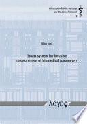 Smart system for invasive measurement of biomedical parameters Book