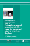 Testing Tribocorrosion of Passivating Materials Supporting Research and Industrial Innovation Pdf/ePub eBook