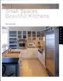 Small Spaces Beautiful Kitchens