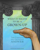 What It Means to Be a Grown Up Book