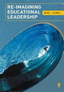 Re Imagining Educational Leadership