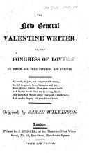The New General Valentine Writer  Or  the Congress of Love  to which All True Votaries are Invited     Original  by Sarah Wilkinson   With a Frontispiece
