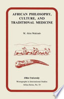 African Philosophy, Culture, and Traditional Medicine
