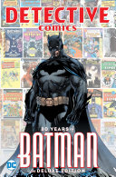 link to Detective Comics : 80 years of Batman. in the TCC library catalog
