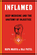 Inflamed: Deep Medicine and the Anatomy of Justice
