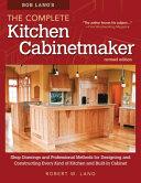 Bob Lang s Complete Kitchen Cabinetmaker