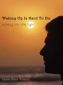 Pdf Waking Up Is Hard To Do