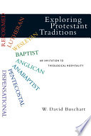 Exploring Protestant Traditions