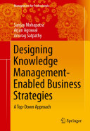 Designing Knowledge Management Enabled Business Strategies