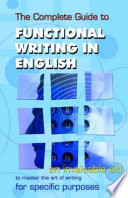The Complete Guide to Functional Writing in English Book