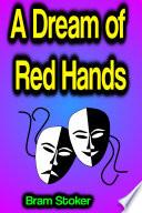 A Dream of Red Hands Book PDF