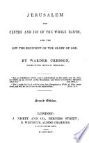 Jerusalem the Centre and Joy of the Whole Earth  and the Jew the Recipient of the Glory of God Book