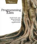 Programming Elm [Pdf/ePub] eBook