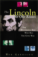 The Lincoln No One Knows Book