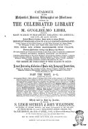 Catalogue of the Mathematical, Historical and Miscellaneous Portion of the Celebrated Library of M. Guglielmo Libri ..