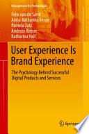 User Experience Is Brand Experience Book