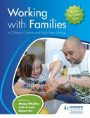 Working with Families in Children s Centres and Early Years Settings