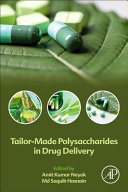 Tailor Made Polysaccharides in Drug Delivery