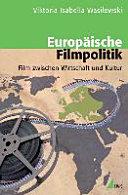 Europäische Filmpolitik