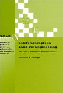 Safety Concepts in Land Use Engineering Book