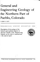 General and Engineering Geology of the Northern Part of Pueblo  Colorado