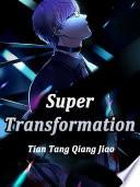 Super Transformation