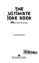 The Ultimate Joke Book