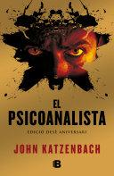 El psicoanalista (edició en català especial pel X aniversari)