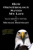 How Ornithology Saved My Life