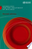 Guidelines for the Treatment of Malaria Book