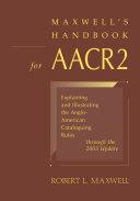 Maxwell's Handbook for AACR2