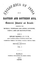 Cyclopaedia of India and of Eastern and Southern Asia  Commercial  Industrial and Scientific