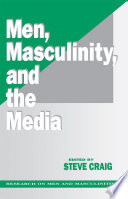 Men Masculinity And The Media