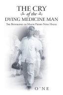 The Cry of the Dying Medicine Man [Pdf/ePub] eBook
