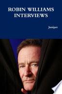 ROBIN WILLIAMS INTERVIEWS