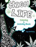 High Life Coloring and Activity Book