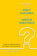 There are no Right Answers to Wrong Questions
