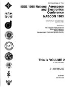 Proceedings of the IEEE 1985 National Aerospace and Electronics Conference  NAECON 1985