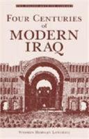 Four Centuries of Modern Iraq