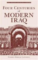 Four Centuries of Modern Iraq