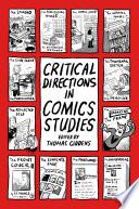 Critical Directions in Comics Studies