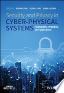 Security and Privacy in Cyber Physical Systems Book